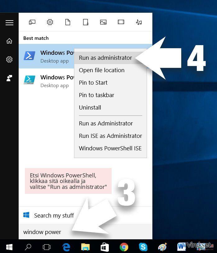 Etsi Windows PowerShell, klikkaa sitä oikealla ja valitse 'Run as administrator'