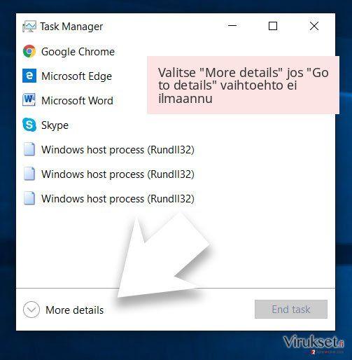 Valitse 'More details' jos 'Go to details' vaihtoehto ei ilmaannu